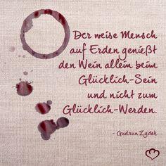 #Wein #Sprüche und #Zitate #GudrunZydek