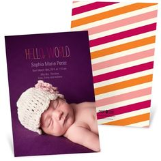 Bring on the ooos and ahhhs for your baby girl with these contemporary birth announcements! A favorite picture of your little girl covers the front along with colorful text in pink, purple and orange that introduces her to loved ones.