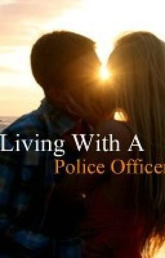 """Living With A Police Officer *Completed* - Living With A Police Officer"" by Tears_To_Roses - ""Harmony Kingston has been through more in her  short life, then anyone good ever image going through…"""