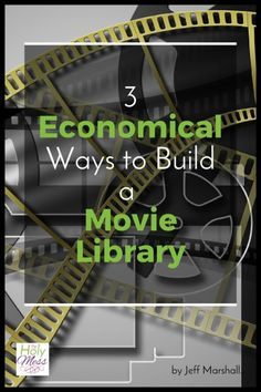 How to start a movie collection for you and your family without breaking the bank. 3 Economical Ways to Build a Movie Library|The Holy Mess