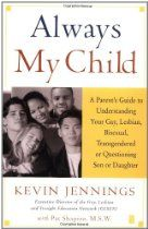 Always My Child: A Parent's Guide to Understanding Your Gay, Lesbian, Bisexual, Transgendered, or Questioning Son or Daughter Save My Marriage, Marriage Advice, What Is Gender, Lesbian, Gay, Letters To My Husband, Parenting Issues, Child Face, Creative Kids