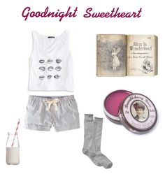 """""""Goodnight Sweetheart"""" by katerina-has-high-hopes ❤ liked on Polyvore featuring Jack Wills, American Eagle Outfitters, Rosebud, LOFT, Dress My Cupcake, lazy and nightime"""