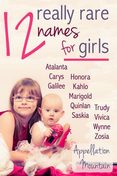 Love rare names for girls? Here are 12 names, seldom heard in the US, that could prove perfectly wearable for a daughter born today.
