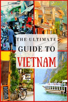 The Ultimate Guide of Places to Visit in Vietnam