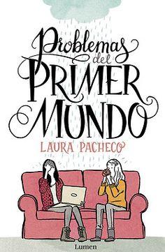 Problemas de Primer Mundo: Tira comica por L. Pacheco