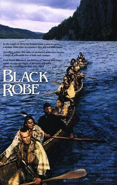 Black Robe , starring Lothaire Bluteau, Aden Young, Sandrine Holt, August Schellenberg. In the 17th century a Jesuit priest and a young companion are escorted through the wilderness of Quebec... #Adventure #Drama #History #Western