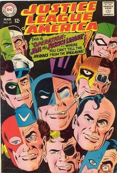 Justice League of America #61 - Operation: Jail The Justice League!