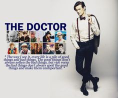dylansdream:   people who inspire me | The Doctor(no, he's not Fictional, at least not to Me.)