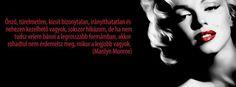 Idézet Marilyn Monroe – Facebook borítókép   Facebook Borítóképek