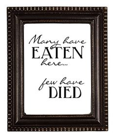 Loving this 'Many Have Eaten Here' Wall Art on #zulily! #zulilyfinds