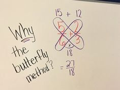 Middle School Math Moments (and more!): WHY the Butterfly Method When Adding and Subtracting Fractions?