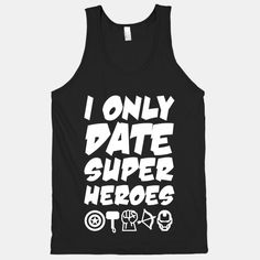 I Only Date Superheroes  | HUMAN
