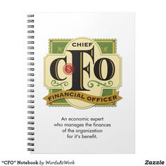 """Shop """"CFO"""" Notebook created by WordsAtWork. Personalize it with photos & text or purchase as is! Chief Officer, Chief Financial Officer, Personalized Buttons, Custom Notebooks, Lined Page, Finance, Notes, Organization, Report Cards"""