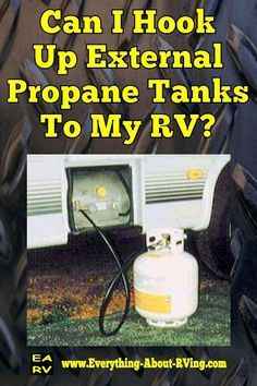 Here is our answer to: Can I Hook Up External Propane Tanks To My RV?  Yes there is a way to use external propane tanks on your RV. You can install a..... Read More: http://www.everything-about-rving.com/can-i-hook-up-external-propane-tanks-to-my-rv.html