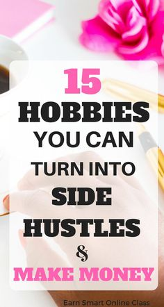Are you looking for money making hobbies? Here is a list of 15 awesome hobbies that make money from the comfort of your home. See a profitable hobbies list!