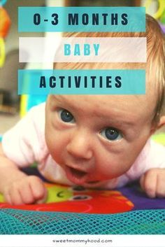 0-3 Months Baby Activities newborn, baby play, baby activity, tummy time, baby exercise