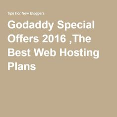 Godaddy Special Offers 2016 ,The Best Web Hosting Plans