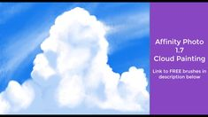 Affinity Photo 1.7 Cloud Painting Speed Paint