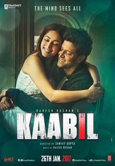 Hrithik Roshan Yami Gautam Starrer Upcoming New Latest Hindi Film Movie  Flick Kaabil Official Trailer Releasing On January 2017 Kaabil New Posters