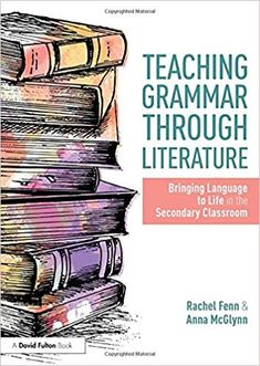 Buy Teaching Grammar through Literature: Bringing Language to Life in the Secondary Classroom by Anna McGlynn, Rachel Fenn and Read this Book on Kobo's Free Apps. Discover Kobo's Vast Collection of Ebooks and Audiobooks Today - Over 4 Million Titles! Teaching Literature, Teaching Grammar, Grammar Lessons, Teaching Writing, Teaching Strategies, Teaching Tips, Teaching English, High School Literature, Secondary School English