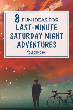 Here are eight ideas for a uniquely fun Saturday night with hardly any preparation! Financial Tips, Financial Planning, Couponing 101, Best Savings, Get Out Of Debt, Budgeting Tips, Last Minute, Saturday Night, Adventure Travel