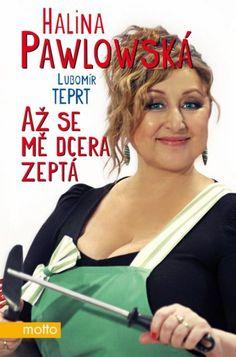 Halina Pawlovská_Az se me dcera zepta Motto, Plus Size, Books, Libros, Book, Book Illustrations, Libri, Plus Size Clothing