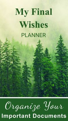 My Final Wishes Planner: A Death Planning Workbook To Use As A Checklist For Family Survivors, Trees In Fog Emergency Preparedness Binder, Family Emergency Binder, In Case Of Emergency, Life Organization, Organizing, Funeral Planning Checklist, When Someone Dies, Last Will And Testament, Life Binder