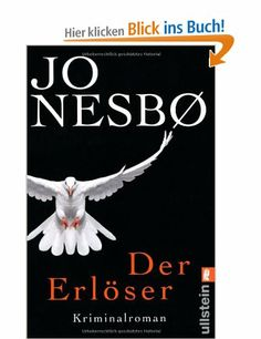 Der Erlöser. Kriminalroman: Amazon.de: Jo Nesbø, Günther Frauenlob: Bücher