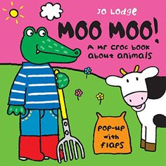 Mr Croc: Moo Moo de Jo Lodge https://www.amazon.es/dp/0340931124/ref=cm_sw_r_pi_dp_x_0DEoybHB9C0CH