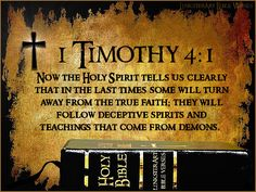 Haystack Bible Commentary: I Tim Now the Spirit expressly says that in latter times some will depart from the faith, giving heed to deceiving spirits and doctrines of demons. Bible Scriptures, Bible Quotes, Scripture Verses, Bible Verse For Today, True Faith, 2 Peter, Word Of God, Thy Word, Christian Quotes