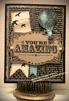 Black, browns, and creams with a nice pop of aqua. There's such a nice vintage feel to this card. --- Stamps: You're Amazing (Stampin' Up)