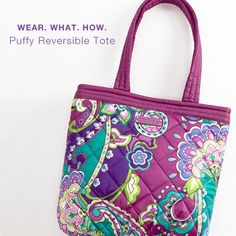 Wear. What. How. [Puffy Reversible Tote]