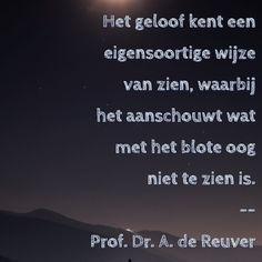 Het zien van het geloof - Prof. Dr. A. de Reuver