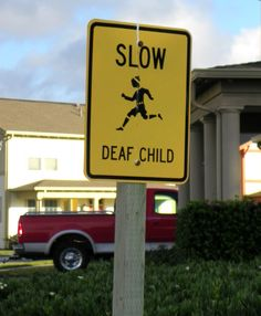 There has to be a better way to word this sign. Poor kid.  (find more funny street signs at funnysigns.net)