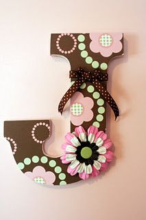 altered wooden letter - cute idea for Kam's room