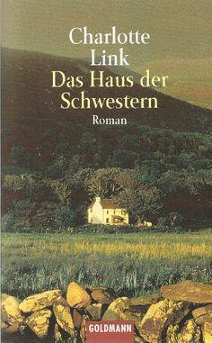 CHARLOTTE LINK: Das Haus der Schwestern: Roman von Charlo... https://www.amazon.de/dp/B003RXYCQU/ref=cm_sw_r_pi_dp_x_eMx2ybHVMZ1BJ