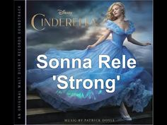 Sonna Rele - Strong - Theme from CINDERELLA - YouTube