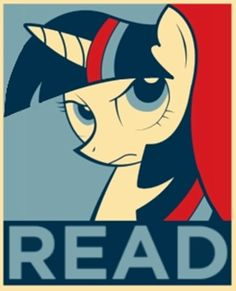 Twilight Sparkle: READ!