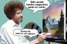 Belki şurada kendini vazgeçilmez sanan biri vardır...  Ressam bob ross caps @ohantekten  http://ohantekten.com/ressam-bob-ross.html