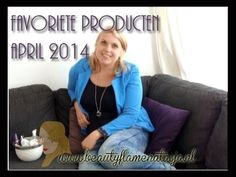 Favoriete producten - april 2014 - beautyflamenatasja.nl #beauty #blog #blogger #beautyblogger #beautyflamenatasja #blogpost #content #artikel