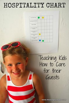 Hospitality chart- teaching kids to care for guests. Add appropriate categories for having a friend over as well! ** been able to visit many folks (ACC) and one other fam in the midwest...who have trained their children this way. it  was/is  a joy, surprise ( outside of Tx)...and very refreshing. ya'll are amazing!!!