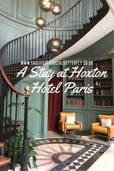 Parisian Chic: A Hotel Stay at The Hoxton Paris: The Hoxton in Paris is the latest addition to the Hoxton brand of hotels & is loved by French locals as well as tourists. Check out the beautiful interiors & read about my stay. Paris Hotels, Beautiful Hotels, Beautiful Interiors, Europe Destinations, Hotel Stay, Elle Decor, Hotel Reviews, Interiores Design, Stairways