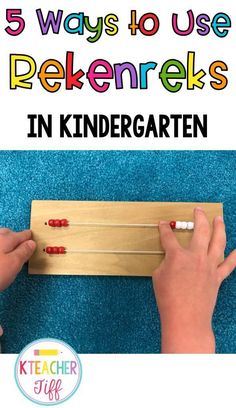 This explains how to introduce and use rekenreks in kindergarten. Our favorite is game number 4! #FunMaths-Not