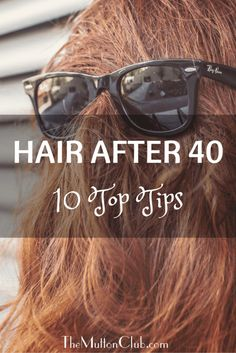 Top tips on caring for your hair after 40