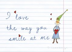 """Wichtelkarte """"I love the way you smile at me"""" von Ladedesign auf DaWanda.com No Way, Illustration, Etsy, Poster, Smile, Love, Fictional Characters, Graphic Prints, In Love"""