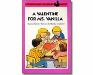 A Valentine for Ms. Vanilla by Fred Ehrlich. Valentine's Day books for kids.  http://www.apples4theteacher.com/holidays/valentines-day/kids-books/a-valentine-for-ms-vanilla.html