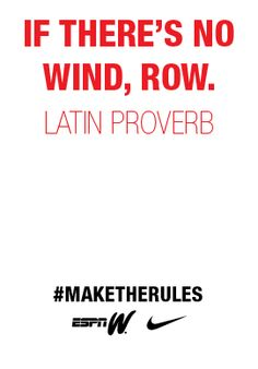 Two words. Just row. #maketherules