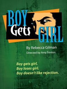 Boy Gets Girl by Rebecca Gilman