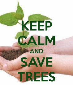 Keep Calm  Save Trees. www.dogwoodalliance.org