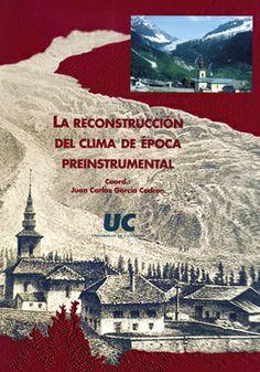 La reconstrucción del clima de época preinstrumental : V Reunión Nacional de Climatología